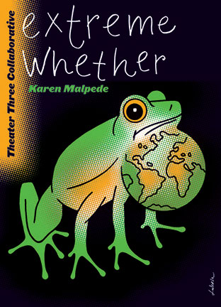Extreme Whether by Karen Malpede